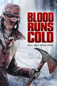 Blood Runs Cold (2011)