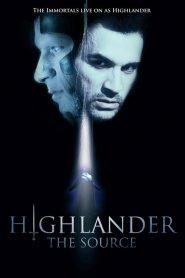 Highlander: The Source (2007)
