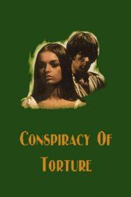The Conspiracy of Torture (1969)