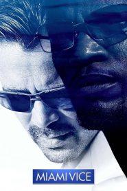 Miami Vice (2006)