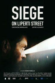 Siege on Liperti Street (2019)