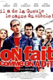 On fait comme on a dit (2000)