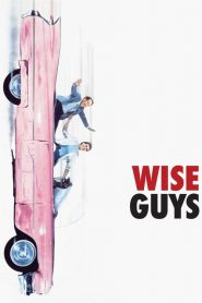 Wise Guys (1986)