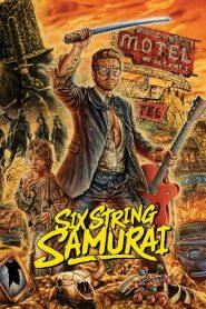 Six-String Samurai (1998)