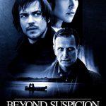 Beyond Suspicion (2010)