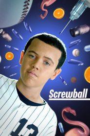 Screwball (2019)