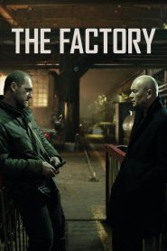 The Factory (2018)