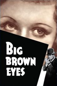 Big Brown Eyes (1936) Online Subtitrat in Romana HD Gratis