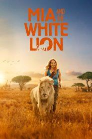 Mia and the White Lion (2018)