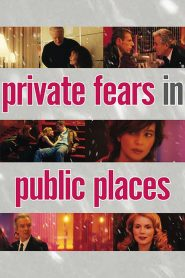 Private Fears in Public Places (2006)