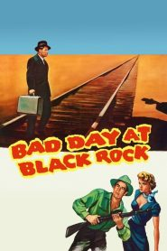 Bad Day at Black Rock (1955)