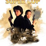 Police Story 3: Super Cop (1992)