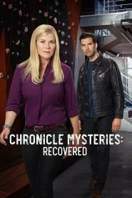 Chronicle Mysteries: Recovered (2019)
