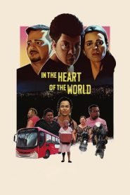 In the Heart of the World (2019)
