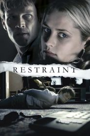 Restraint (2008) Online Subtitrat in Romana HD Gratis