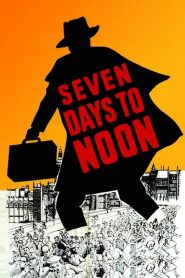 Seven Days to Noon (1950)