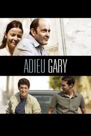 Adieu Gary (2009) Online Subtitrat in Romana HD Gratis
