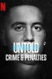Untold: Crimes & Penalties (2021)