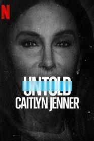 Untold: Caitlyn Jenner (2021)