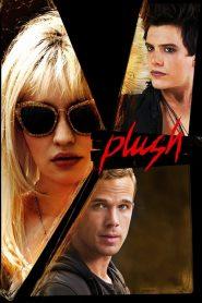 Plush (2013) Online Subtitrat in Romana HD Gratis