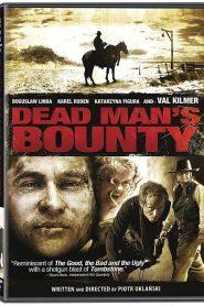 Dead Man's Bounty (2006)