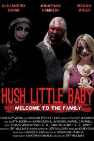 Hush Little Baby Welcome To The Family (2018)