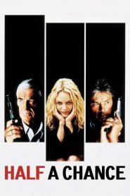 Half a Chance (1998) Online Subtitrat in Romana HD Gratis