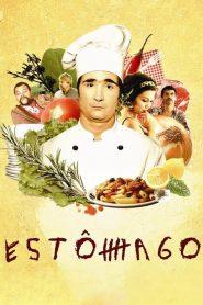 Estômago: A Gastronomic Story (2007)