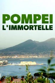 Unsterbliches Pompeji (2020)
