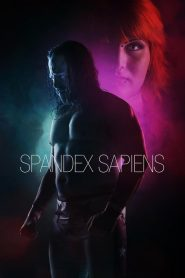Spandex Sapiens (2015)