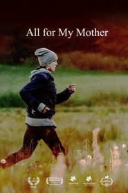 All for My Mother (2020)
