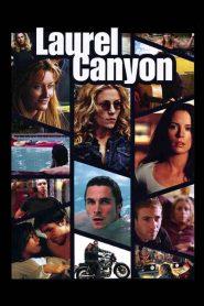 Laurel Canyon (2003)