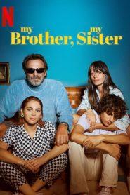 My Brother, My Sister (2021) Online Subtitrat in Romana HD Gratis