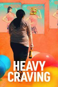 Heavy Craving (2019)