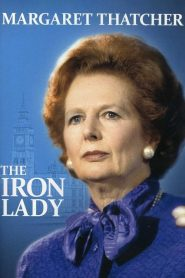 Margaret Thatcher: The Iron Lady (2012)