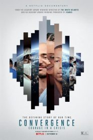 Convergence: Courage in a Crisis (2021) Online Subtitrat in Romana HD Gratis