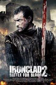 Ironclad 2: Battle for Blood (2014)